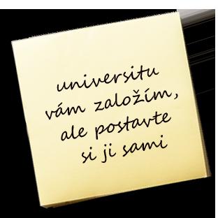 Univerzitu vám založím, ale postavte si ji sami – KAREL JE KING!