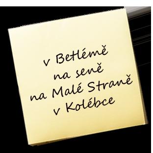v Betlémě na seně, na Malé straně v Kolébce – KAREL JE KING!